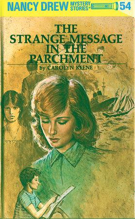 Nancy Drew 54: The Strange Message in the Parchment by Carolyn Keene