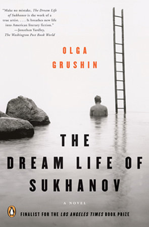 The Dream Life of Sukhanov by Olga Grushin