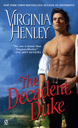 The Decadent Duke by Virginia Henley