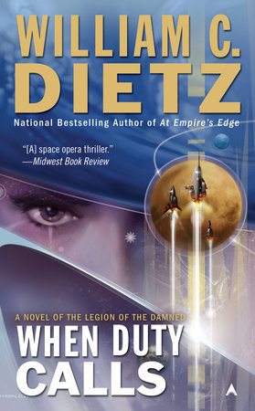 When Duty Calls by William C. Dietz