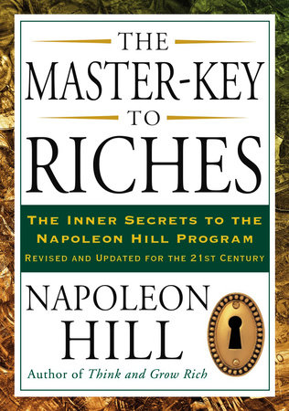 The Master-Key to Riches by Napoleon Hill