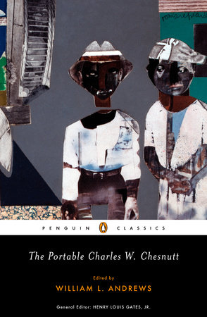 The Portable Charles W. Chesnutt by Charles W. Chesnutt