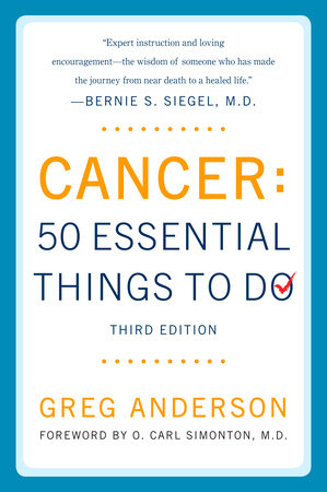 Cancer: 50 Essential Things to Do by Greg Anderson