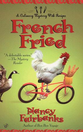 French Fried by Nancy Fairbanks