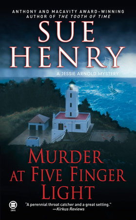 Murder at Five Finger Light by Sue Henry