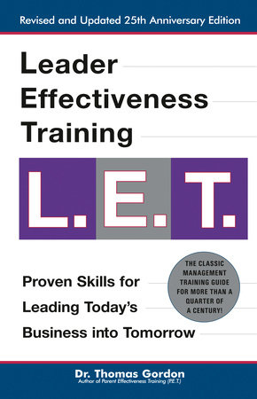 Leader Effectiveness Training L.E.T. by Thomas Gordon
