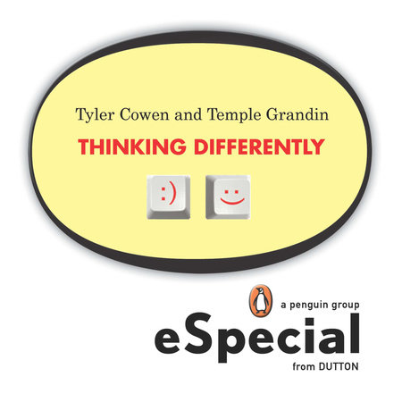 Thinking Differently by Tyler Cowen and Temple Grandin