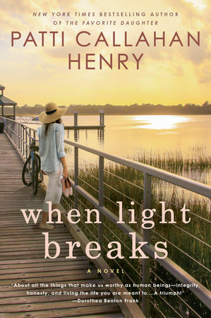 When Light Breaks by Patti Callahan Henry