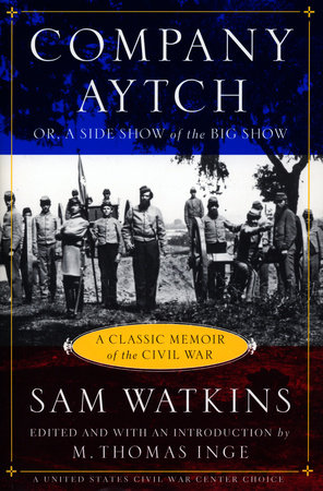 Company Aytch by Samuel R. Watkins