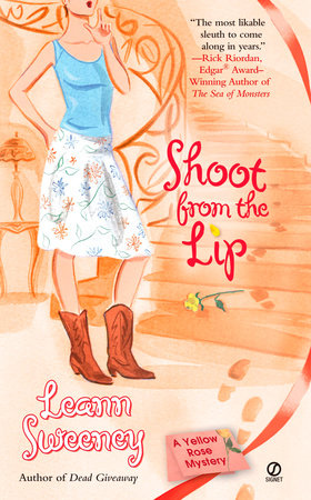 Shoot From The Lip by Leann Sweeney