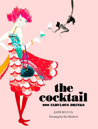 The Cocktail by Jane Rocca