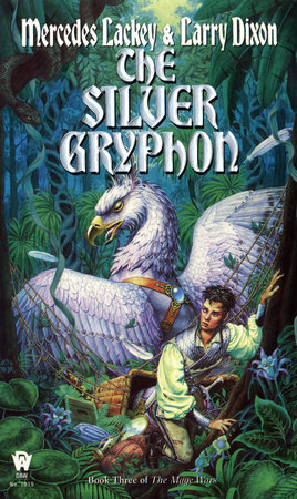 The Silver Gryphon by Mercedes Lackey and Larry Dixon