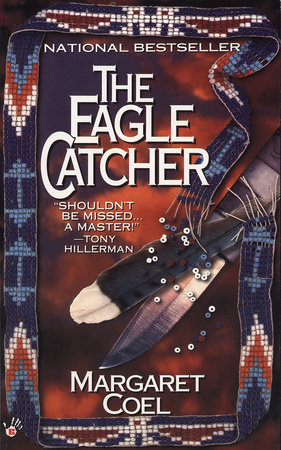 The Eagle Catcher by Margaret Coel