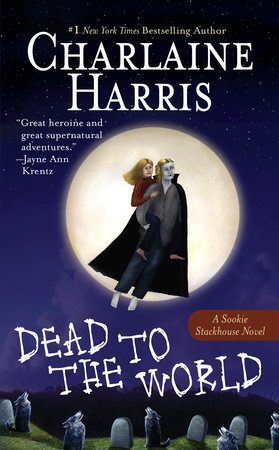 Dead to the World by Charlaine Harris