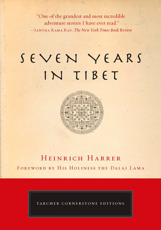 Seven Yrs Tibet P by Heinrich Harrer