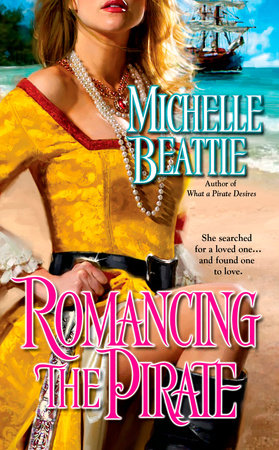 Romancing the Pirate by Michelle Beattie