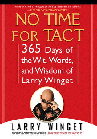 No Time for Tact by Larry Winget