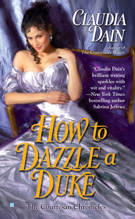 How to Dazzle a Duke by Claudia Dain