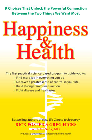 Choosing Brilliant Health by Rick Foster, Greg Hicks and Jen Seda M.D.