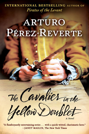 The Cavalier in the Yellow Doublet by Arturo Perez-Reverte
