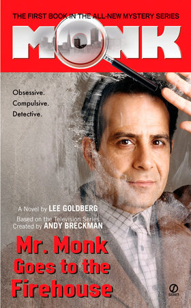 Mr. Monk Goes to the Firehouse by Lee Goldberg