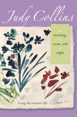 Morning, Noon, and Night by Judy Collins