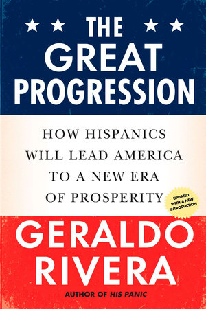 The Great Progression by Geraldo Rivera