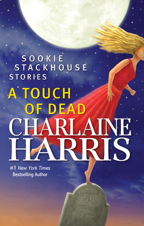 A Touch of Dead by Charlaine Harris