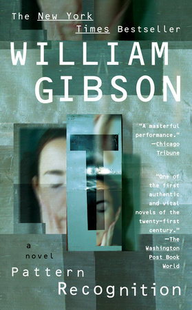 Pattern Recognition by William Gibson