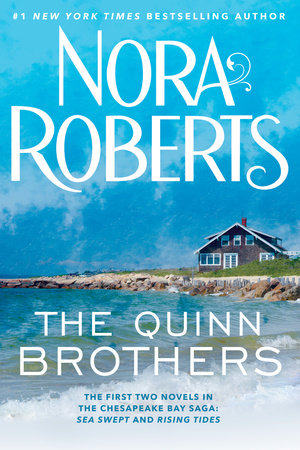 The Quinn Brothers by Nora Roberts