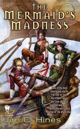 The Mermaid's Madness by Jim C. Hines