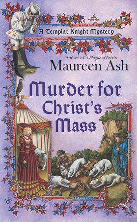 Murder for Christ's Mass by Maureen Ash