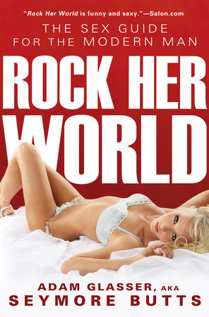 Rock Her World by Adam Glasser