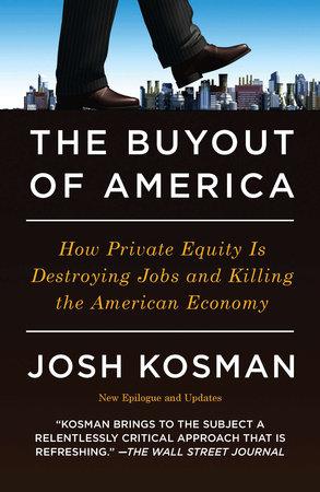 The Buyout of America by Josh Kosman