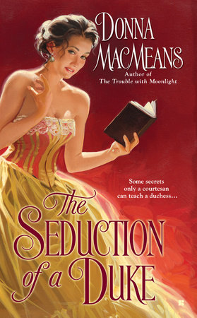 The Seduction of a Duke by Donna MacMeans