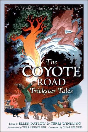 The Coyote Road by Ellen Datlow and Terri Windling