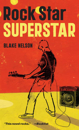 Rock Star, Superstar by Blake Nelson