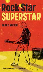 Rock Star, Superstar