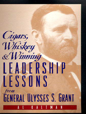 Cigars, Whiskey and Winning by Al Kaltman