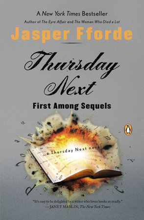 Thursday Next: First Among Sequels by Jasper Fforde