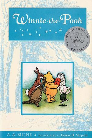 Winnie-the-Pooh by A.A. Milne