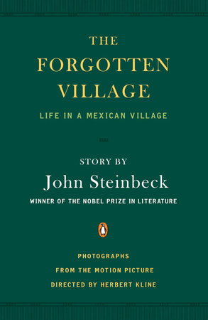 The Forgotten Village by John Steinbeck