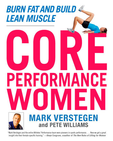 Core Performance Women by Mark Verstegen and Peter Williams