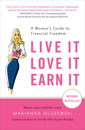 Live It, Love It, Earn It by Marianna Olszewski