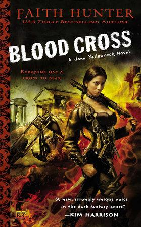 Blood Cross by Faith Hunter