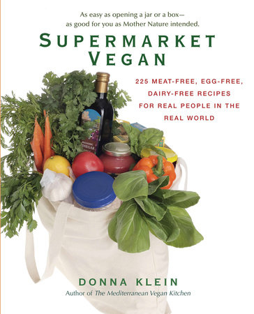 Supermarket Vegan by Donna Klein