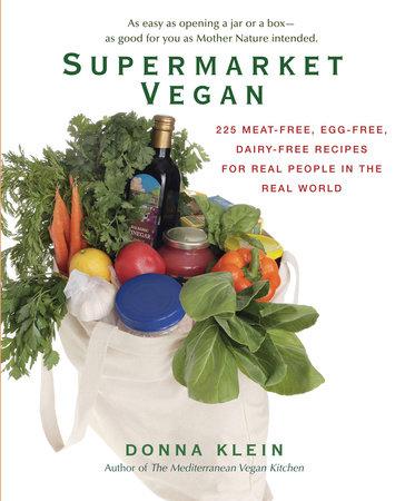 Supermarket Vegan by Donna Klein