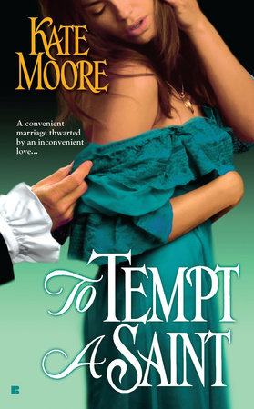 To Tempt a Saint by Kate Moore