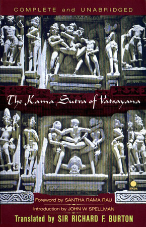 The Kama Sutra of Vatsayana by Vatsayana