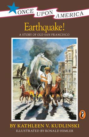 Earthquake! by Kathleen V. Kudlinski